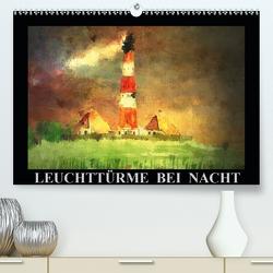 Leuchttürme bei Nacht (Premium, hochwertiger DIN A2 Wandkalender 2021, Kunstdruck in Hochglanz) von Luise Strohmenger,  Marie