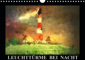 Leuchttürme bei Nacht (Wandkalender 2021 DIN A4 quer) von Luise Strohmenger,  Marie