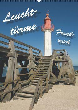 Leuchttürme Frankreich (Wandkalender 2019 DIN A2 hoch) von Scholz,  Frauke