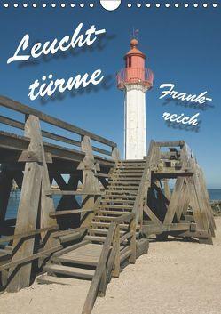 Leuchttürme Frankreich (Wandkalender 2019 DIN A4 hoch) von Scholz,  Frauke
