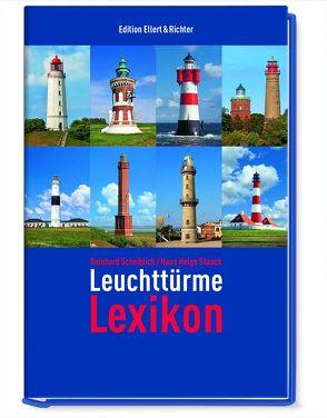 Leuchttürme Lexikon von Scheiblich,  Reinhard, Staack,  Hans Helge