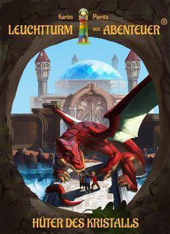 Leuchtturm der Abenteuer 4 Hüter des Kristalls (Hardcover) von Pieritz,  Karim