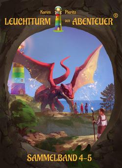 Leuchtturm der Abenteuer 4-5 (Hardcover-Sammelband) von Pieritz,  Karim