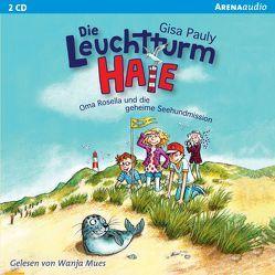 Leuchtturm-HAIE (1). Oma Rosella und die geheime Seehundmission von Mues,  Wanja, Pauly,  Gisa