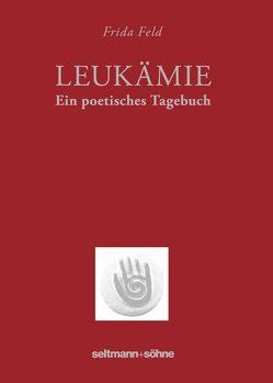 Leukämie von Bludschun,  Alfred, Feld,  Frida