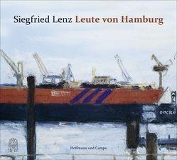 Leute von Hamburg von Hoger,  Hannelore, Lenz,  Siegfried