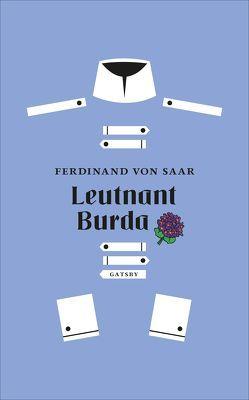 Leutnant Burda von von Saar,  Ferdinand