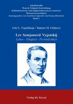Lev Semjonovič Vygotskj von Lompscher,  Joachim, Rückriem,  Georg