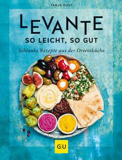 Levante – so leicht, so gut von Dusy,  Tanja