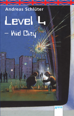 Level 4 – Kid City von Bell,  Anthea, Schlüter,  Andreas