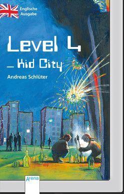 Level 4 – Kid City von Bell,  Anthea, Schlüter,  Andreas