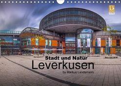 Leverkusen – Stadt und Natur (Wandkalender 2018 DIN A4 quer) von Landsmann,  Markus