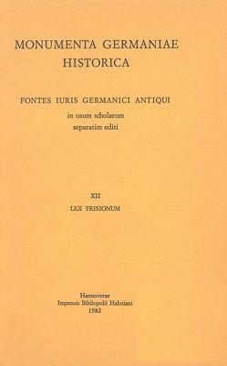 Lex Frisionum von Eckhardt,  Albrecht, Eckhardt,  Karl A