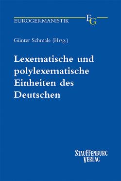 Lexematische und polylexematische Einheiten des Deutschen von Schmale,  Günter
