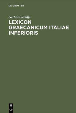 Lexicon Graecanicum Italiae Inferioris von Rohlfs,  Gerhard