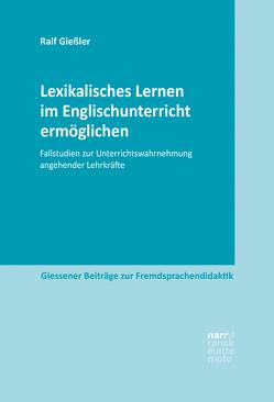 Lexikalisches Lernen im Englischunterricht ermöglichen von Gießler,  Ralf