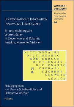 Lexikographische Innovation – Innovative Lexikographie von Scheller-Boltz,  Dennis, Weinberger,  Helmut