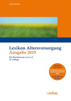 Lexikon Altersversorgung 2019 von Fath,  Ralf, Urbitsch,  Christian