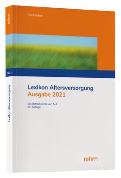 Lexikon Altersversorgung 2021 von Fath,  Ralf, Urbitsch,  Christian