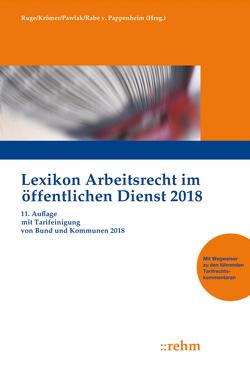 Lexikon Arbeitsrecht im öffentlichen Dienst 2018 von Krömer,  Martin, Pawlak,  Klaus, Rabe von Pappenheim,  Henning, Ruge,  Jan