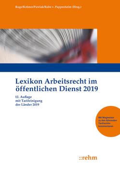 Lexikon Arbeitsrecht im öffentlichen Dienst 2019 von Krömer,  Martin, Pawlak,  Klaus, Rabe von Pappenheim,  Henning, Ruge,  Jan