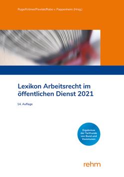 Lexikon Arbeitsrecht im öffentlichen Dienst 2021 von Krömer,  Martin, Pawlak,  Klaus, Rabe von Pappenheim,  Henning, Ruge,  Jan