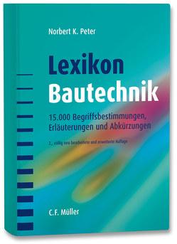 Lexikon Bautechnik von Peter,  Norbert K.