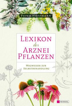 Lexikon der Arzneipflanzen von Hoffmann,  Peter