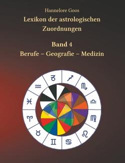 Lexikon der astrologischen Zuordnungen Band 4 von Goos,  Hannelore