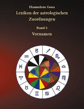 Lexikon der astrologischen Zuordnungen Band 5 von Goos,  Hannelore