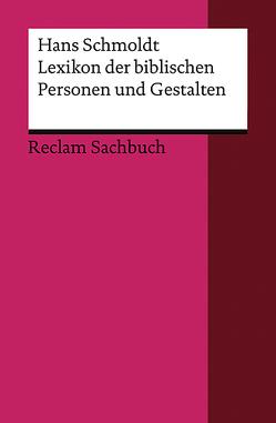 Lexikon der biblischen Personen und Gestalten von Schmoldt,  Hans
