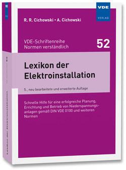 Lexikon der Elektroinstallation von Cichowski,  Anjo, Cichowski,  Rolf Rüdiger