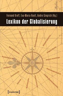 Lexikon der Globalisierung von Gingrich,  Andre, Knoll,  Eva-Maria, Kreff,  Fernand