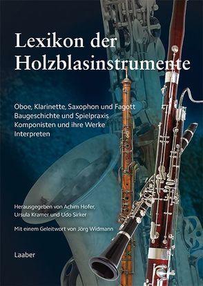 Lexikon der Holzblasinstrumente von Hofer,  Achim, Kramer,  Ursula, Sirker,  Udo