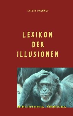 Lexikon der Illusionen von Themann,  Hartmut