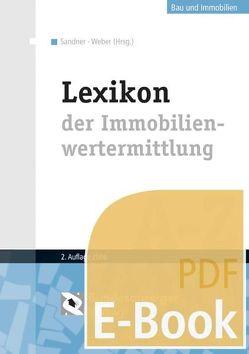 Lexikon der Immobilienwertermittlung A-Z (E-Book) von Sandner,  Siegfried, Weber,  Ulrich