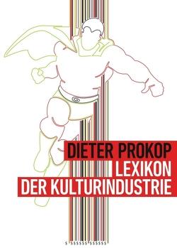 Lexikon der Kulturindustrie von Prokop,  Dieter