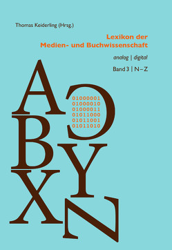 Lexikon der Medien- und Buchwissenschaft von Keiderling,  Thomas