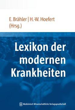 Lexikon der modernen Krankheiten von Brähler,  Elmar, Hoefert,  Hans-Wolfgang