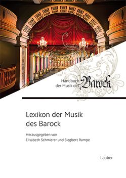 Lexikon der Musik des Barock von Rampe,  Siegbert, Schmierer,  Elisabeth