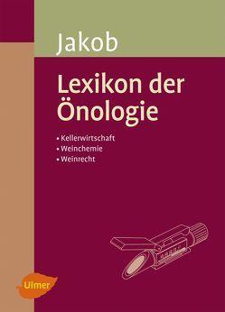 Lexikon der Önologie von Jakob,  Ludwig