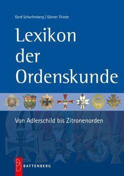 Lexikon der Ordenskunde von Scharfenberg,  Gerd, Thiede,  Günter