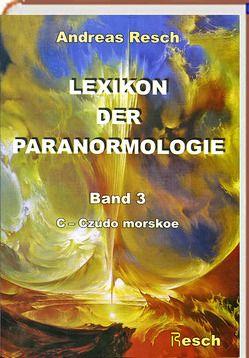 Lexikon der Paranormologie von Resch,  Andreas