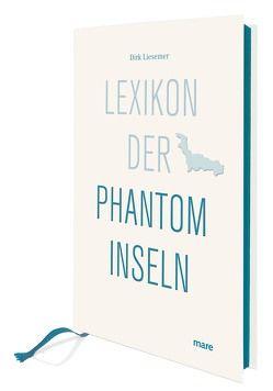 Lexikon der Phantominseln von Liesemer,  Dirk