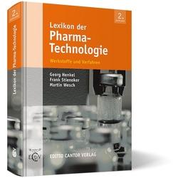 Lexikon der Pharma-Technologie von Henkel,  G, Stineker,  F, Wesch,  M.