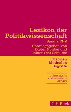 Lexikon der Politikwissenschaft Bd. 2: N-Z von Nohlen,  Dieter, Schultze,  Rainer-Olaf
