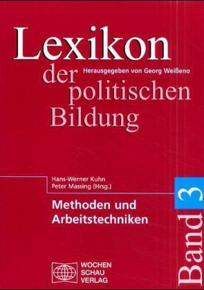 Lexikon der politischen Bildung / Lexikon der politischen Bildung von Kuhn,  Hans W, Massing,  Peter