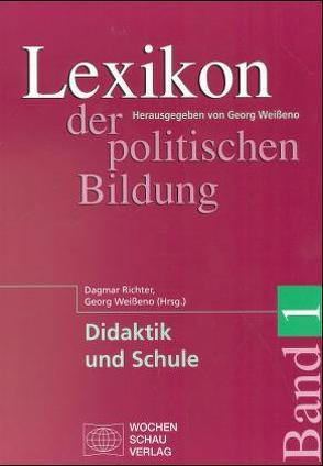 Lexikon der politischen Bildung / Lexikon der politischen Bildung von Richter,  Dagmar, Weißeno,  Georg
