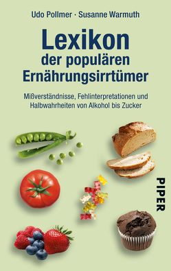 Lexikon der populären Ernährungsirrtümer von Pollmer,  Udo, Warmuth,  Susanne