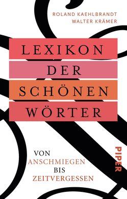 Lexikon der schönen Wörter von Kaehlbrandt,  Roland, Krämer,  Walter